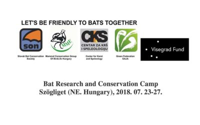 Bat Research and Conservation Camp Szögliget (NE. Hungary), 2018. 07. 23-27.